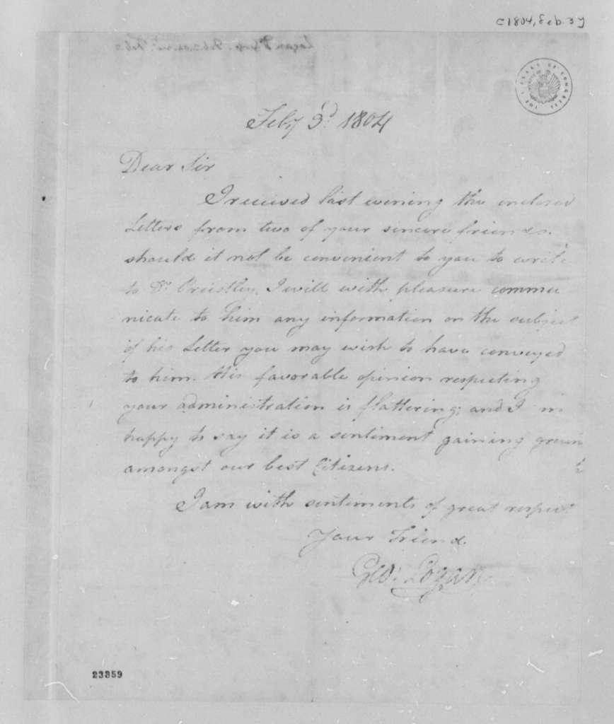 George Logan to Thomas Jefferson, February 3, 1804