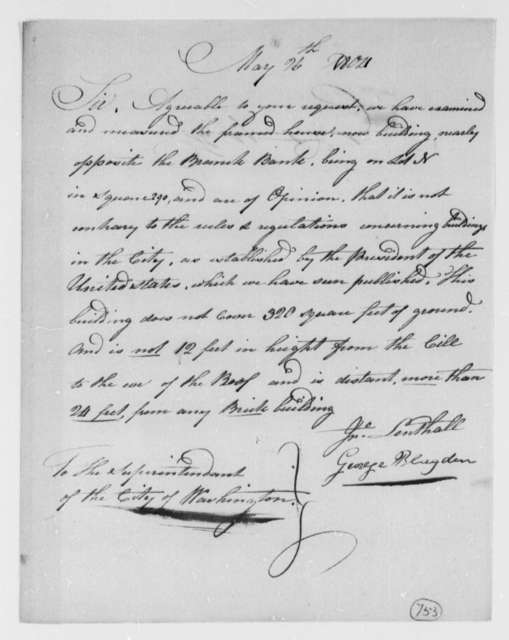 John Lenthall and George Blagden to Thomas Munroe, Superintendent of the City, May 26, 1804
