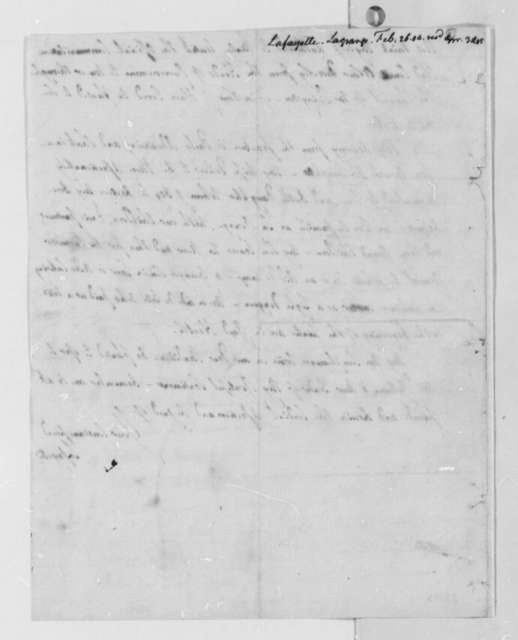 Marie Joseph Paul Yves Roch Gilbert du Motier, Marquis de Lafayette to Thomas Jefferson, February 26, 1804, with Copy