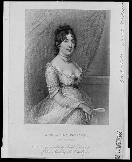 Mrs. James Madison, (Dolly Payne) / from an original picture by Gilbert Stuart, in possession of Richard Cutts, Esq. M.D. Washington.