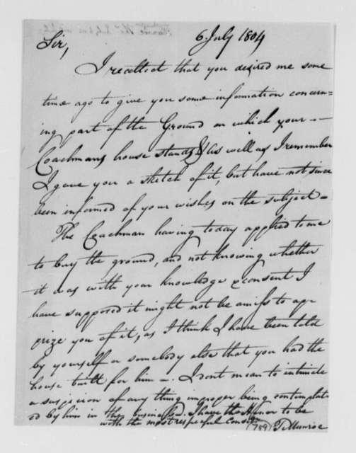 Thomas Munroe, Superintendent of the City to Thomas Jefferson, July 6, 1804