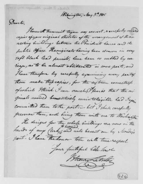 Benjamin H. Latrobe, Surveyor of the Public Buildings to Thomas Jefferson, May 3, 1805