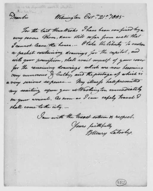 Benjamin H. Latrobe, Surveyor of the Public Buildings to Thomas Jefferson, October 21, 1805
