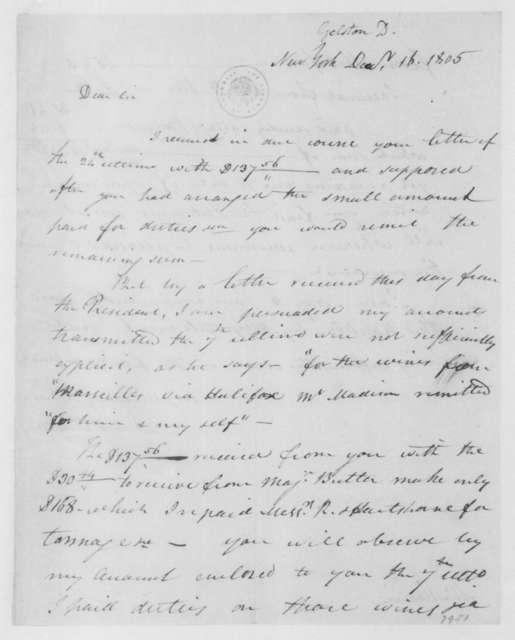 David Gelston to James Madison, December 16, 1805.