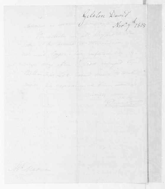 David Gelston to James Madison, November 7, 1805. Includes three accounts and bills of lading.