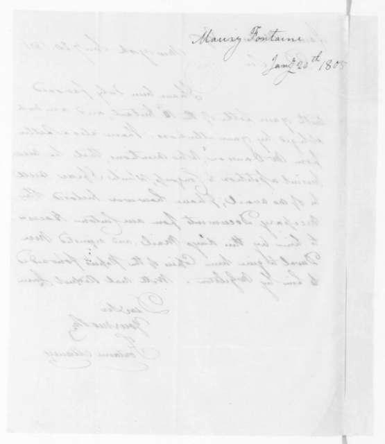 Fontaine Maury to James Madison, January 20, 1805.