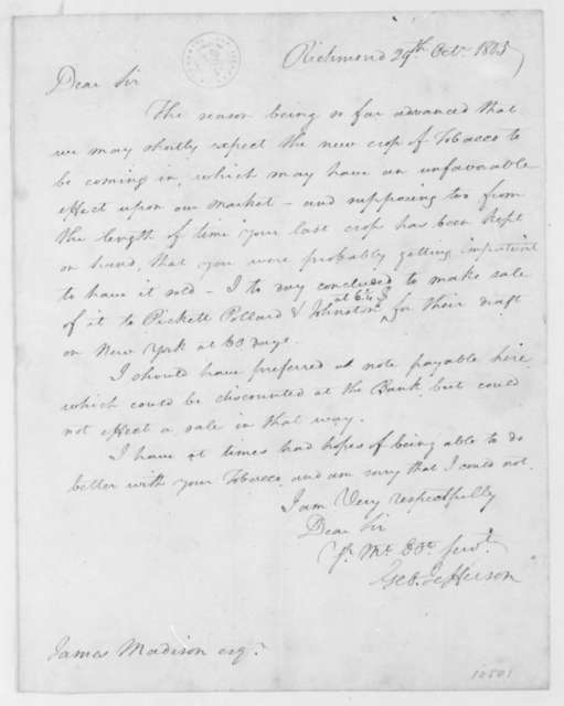 George Jefferson to James Madison, October 29, 1805. Includes an account of tobacco sales.