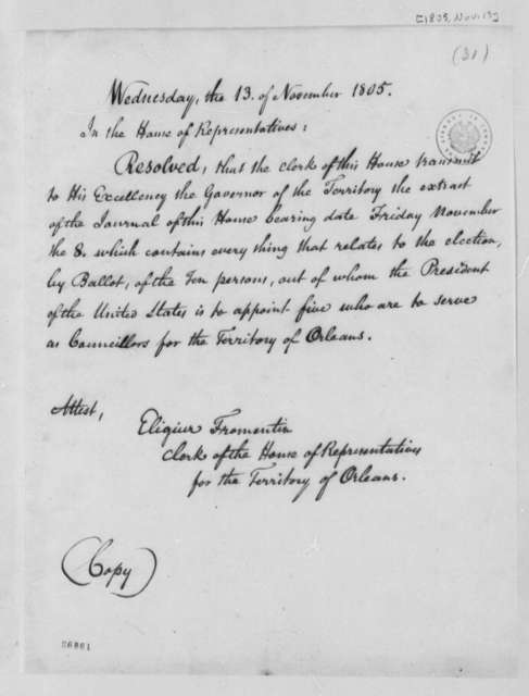 House of Representatives of Orleans Territory to Governor of Orleans Territory, November 13, 1805, Resolution
