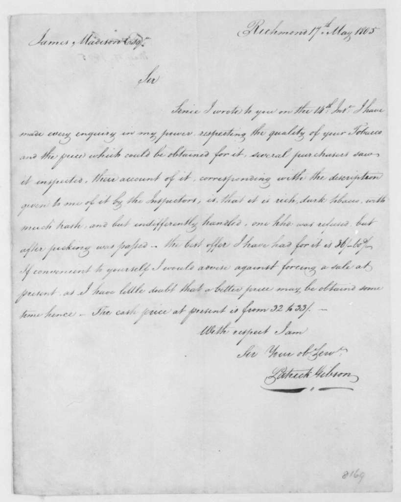 Patrick Gibson to James Madison, May 17, 1805.