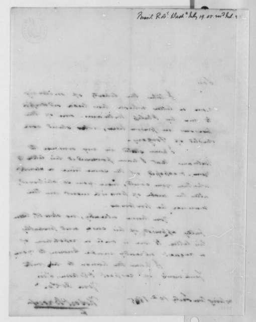 Robert Brent to Thomas Jefferson, July 19, 1805