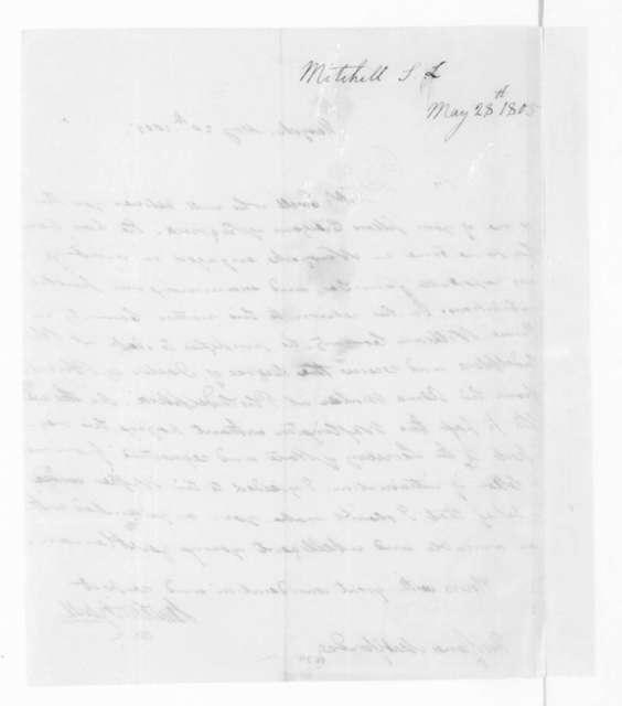 Samuel Latham Mitchill to James Madison, May 28, 1805.