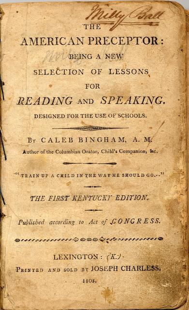 The American preceptor : being a new selection of lessons for reading and speaking : designed for the use of schools