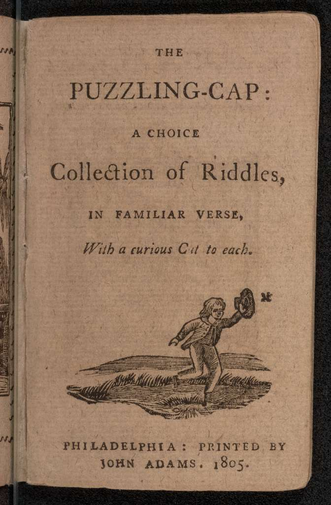 The puzzling-cap : a choice collection of riddles, in familiar verse, with a curious cut to each