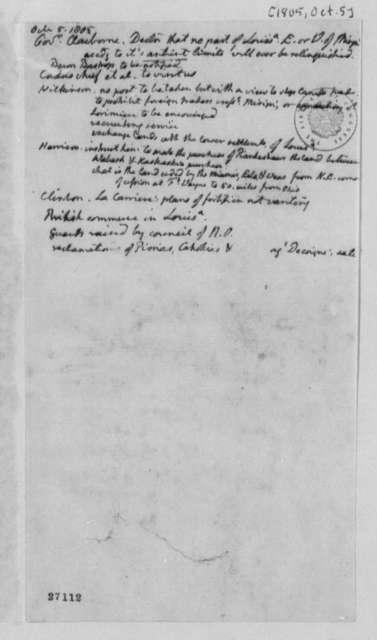 Thomas Jefferson, October 5, 1805, Notes on William C. C. Claiborne