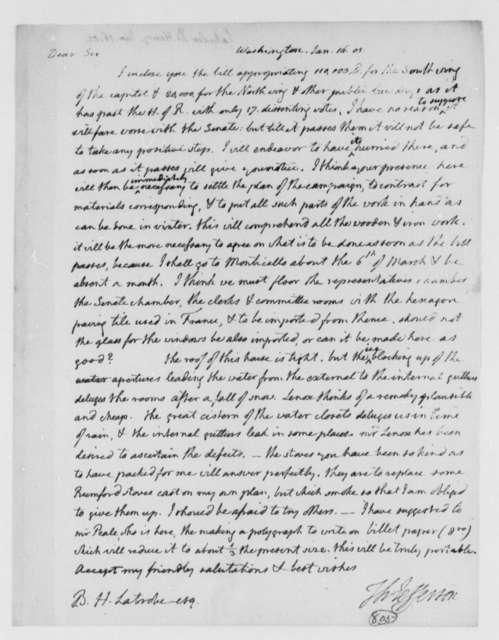 Thomas Jefferson to Benjamin H. Latrobe, Surveyor of the Public Buildings, January 16, 1805