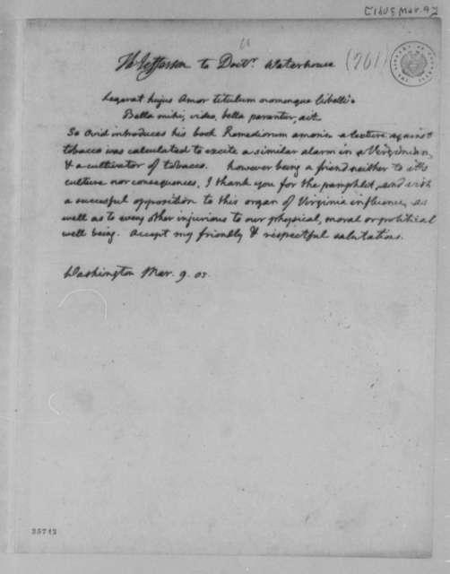 Thomas Jefferson to Benjamin Waterhouse, March 9, 1805