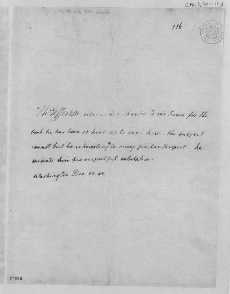 Thomas Jefferson to Francis Green, December 15, 1805