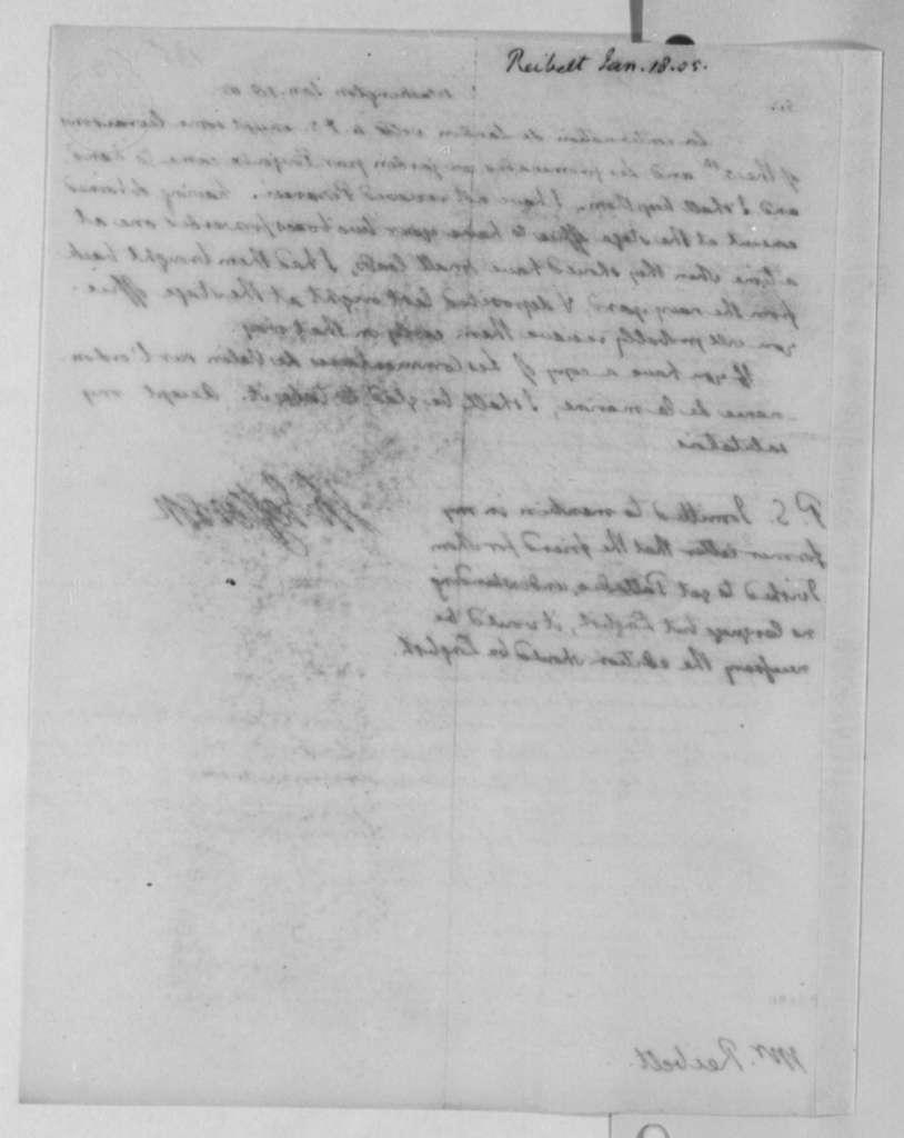 Thomas Jefferson to J. Philip Reibelt, January 18, 1805