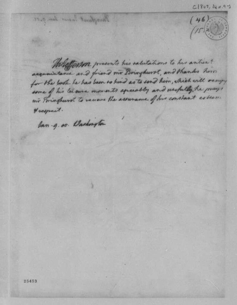 Thomas Jefferson to James Bringhurst, January 9, 1805