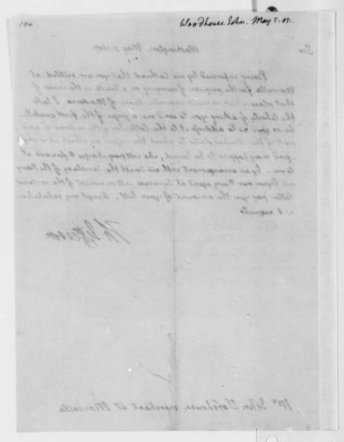 Thomas Jefferson to John Woodhouse, May 5, 1805, with Copies