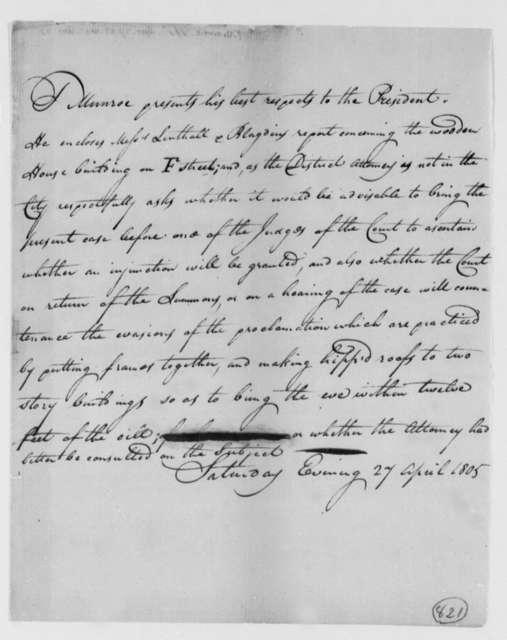 Thomas Munroe, Superintendent of the City to Thomas Jefferson, April 27, 1805