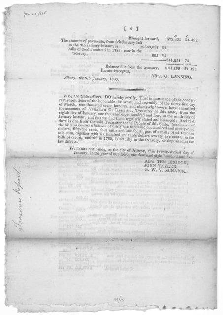 Treasurer's Office, Albany, 3d January, 1805. Sir. I have the honor to enclose a statement of the accounts of the Treasury, with a summary of the receipts and payments for the year preceding the 8th of January instant ... [Albany 1805].
