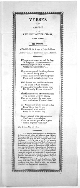 Verses on the arrival of the Rev. Philander Chase, in New Orleans. By Damon … New Orleans, Nov. 17, 1805.