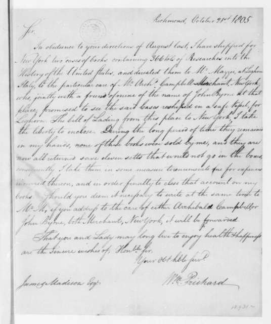William Prichard to James Madison, October 21, 1805. Includes bill of lading - Oct. 17.