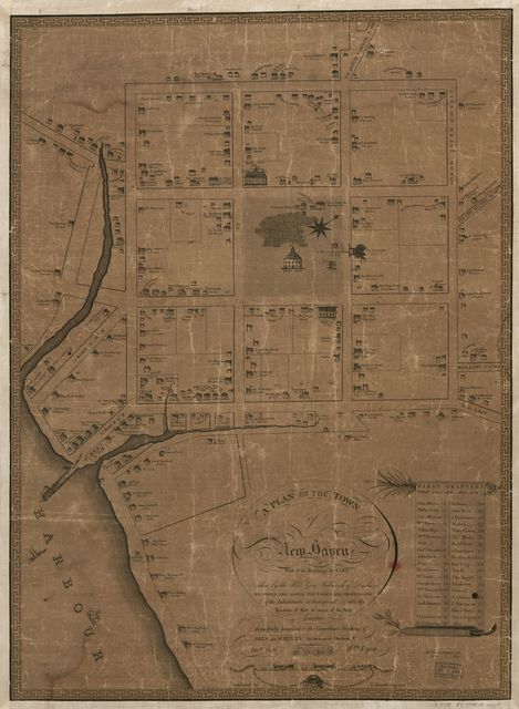 A plan of the town of New Haven : with all the buildings in 1748 taken by the Hon. Gen. Wadsworth of Durham to which are added the names and professions of the inhabitants at that period : also the location of lots to many of the first grantees /