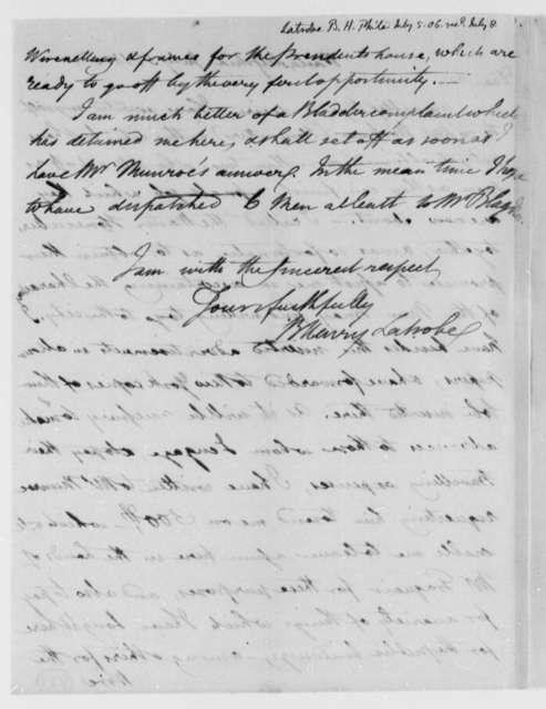 Benjamin H. Latrobe, Surveyor of the Public Buildings to Thomas Jefferson, July 5, 1806