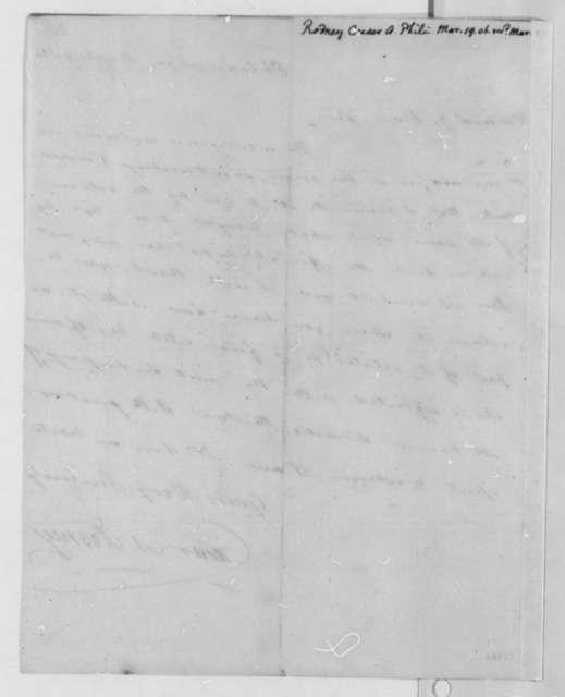 Caesar A. Rodney to Thomas Jefferson, March 19, 1806