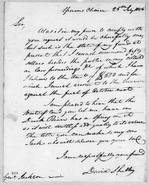 David Shelby to Andrew Jackson, July 25, 1806