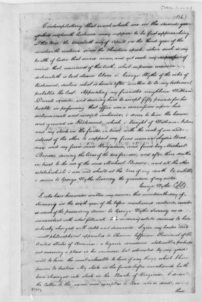 George Wythe, June 11, 1806, Last Will and Testament with Codicil