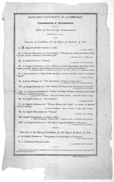 Harvard University in Cambridge. Commonwealth of Massachusetts. Order of exercises for commencement. August XXVII, MDCCCVI. [Cambridge] William Hilliard, printer. [1806].