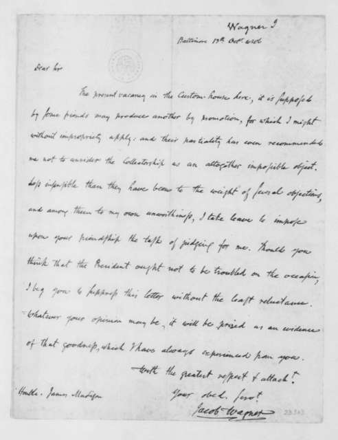 Jacob Wagner to James Madison, October 13, 1806.