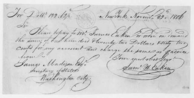 James Madison to James Eakins, November 22, 1806. Promissory note with receipt on verso.