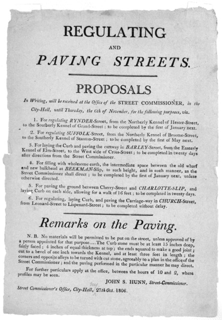 Regulating and paving streets. Proposals in writing, will be received at the office of the street commissioner, in the City-Hall, until Thursday, the 6th of November, for the following purposes, viz ... [Signed] John S. Hunn, Street- Commissione