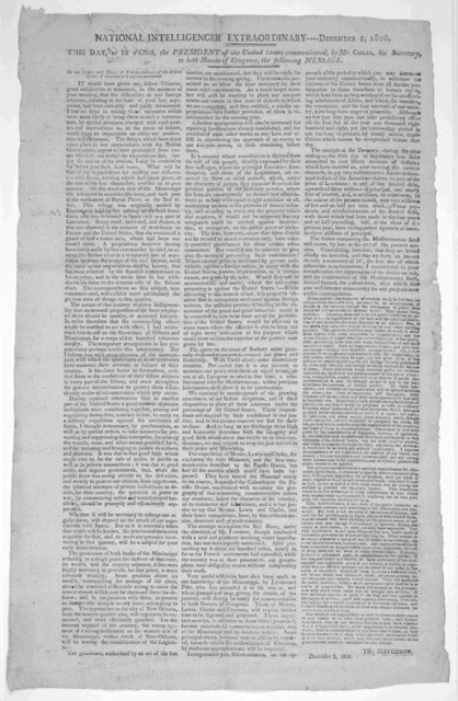 This day, at 12 o'clock, the President of the United States communicated, by Mr. Coles, his Secretary, to both houses of Congress, the following message ... Th: Jefferson. December 2, 1806. [Washington] National Intelligencer, Extraordinary----