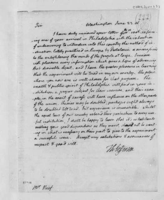 Thomas Jefferson to Francis Joseph Nicholas Neef, June 23, 1806