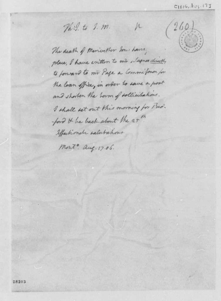 Thomas Jefferson to James Madison, August 17, 1806