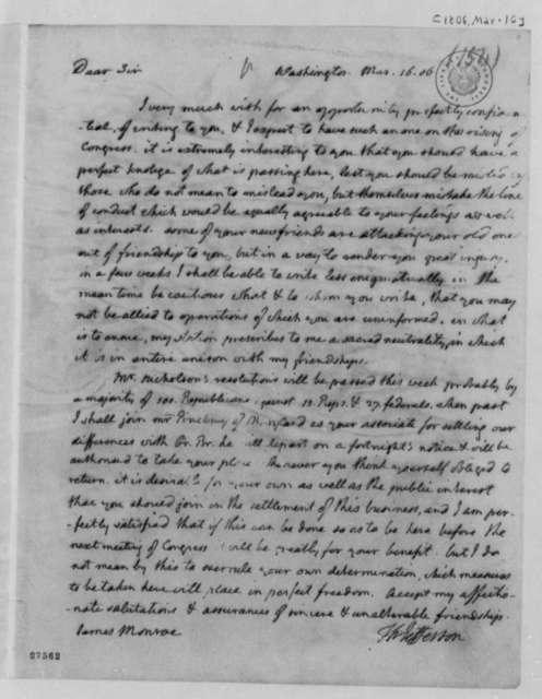 Thomas Jefferson to James Monroe, March 16, 1806