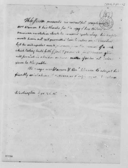Thomas Jefferson to Mercy Warren, April 26, 1806