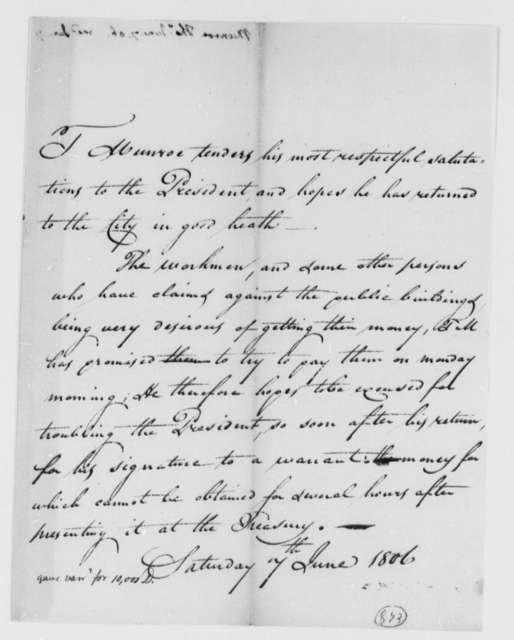 Thomas Munroe, Superintendent of the City to Thomas Jefferson, June 7, 1806