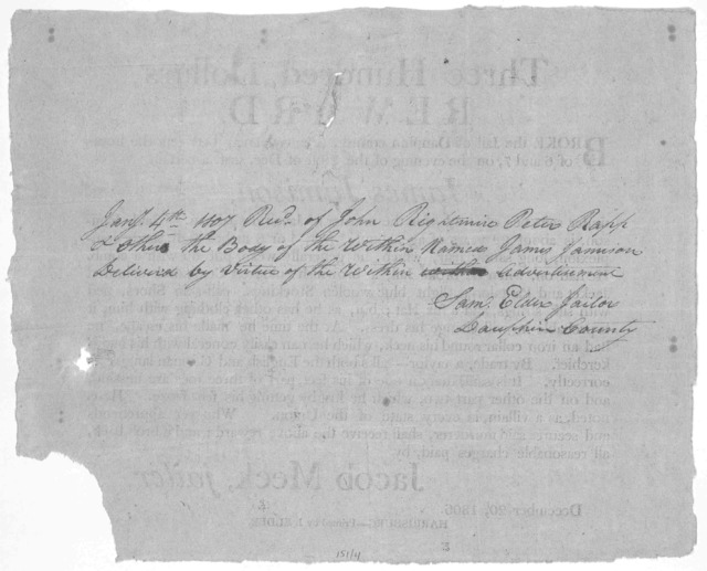 Three hundred dollars reward. Broke the jail of Dauphin county, (Pennsylvania) between the hours of 6 and 7, on the evening of the 20th of Dec. inst. a certain James Jamison under sentnce of death, for the murder of Jacob Eshelman ... Jacob Meck