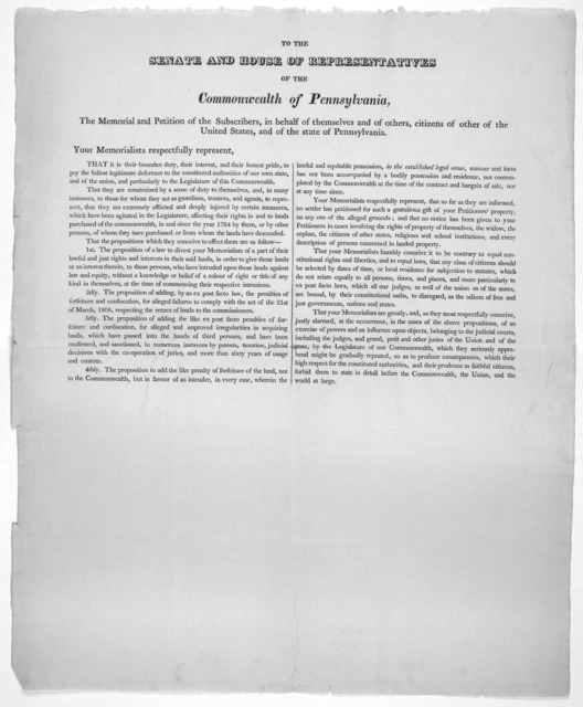 To the Senate and House of representatives of the Commonwealth of Pennsylvania, the memorial and petition of the subscribers, in behalf of themselves and of others, citizens of other of the United States, and of the state of Pennsylvania. Your m