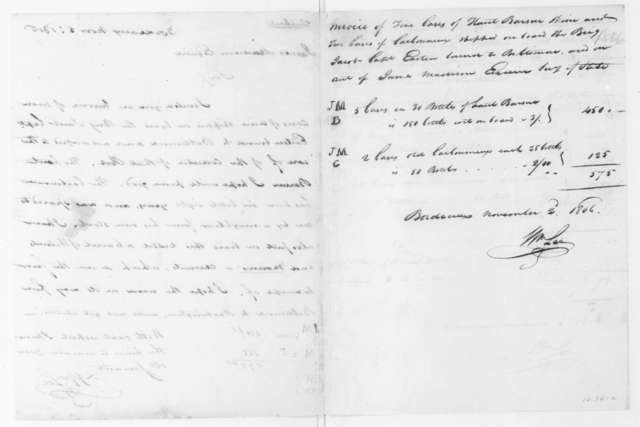 William Lee to James Madison, November 5, 1806. Includes a copy, shipping papers.