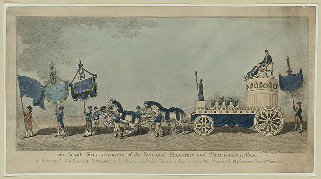 An exact representation of the principal banners and triumphal car, which conveyed Sir Frances Burdett to the Crown and Anchor Tavern on Monday June 29th, 1807 - dedicated to the 5134 independent electors of Westminster