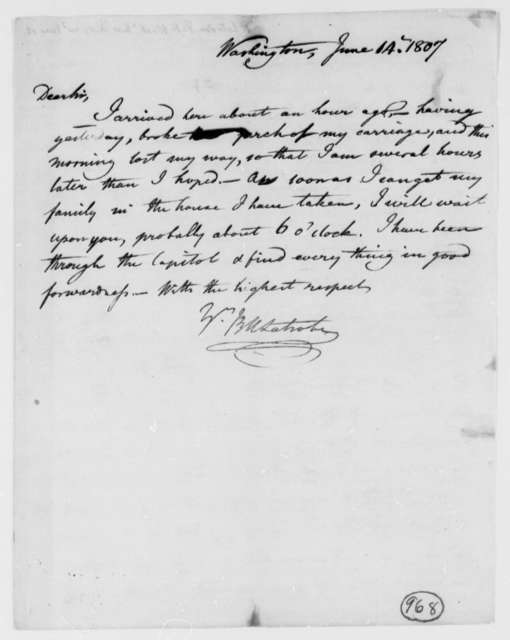 Benjamin H. Latrobe, Surveyor of the Public Buildings to Thomas Jefferson, June 14, 1807, two same date