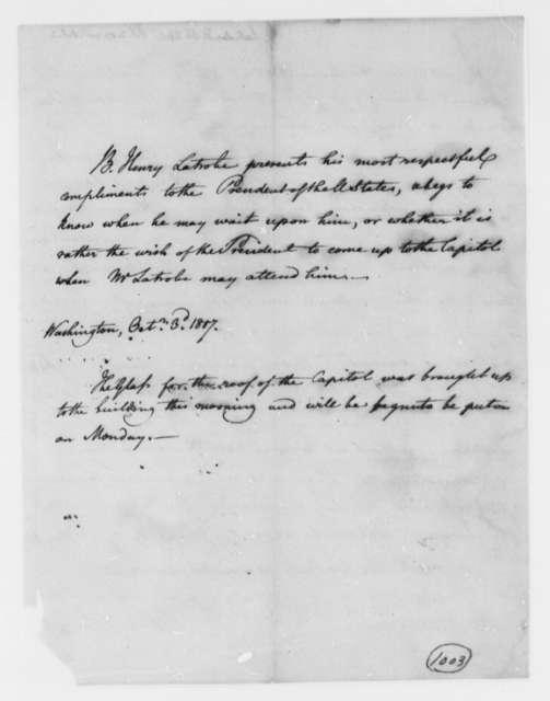 Benjamin H. Latrobe, Surveyor of the Public Buildings to Thomas Jefferson, October 3, 1807