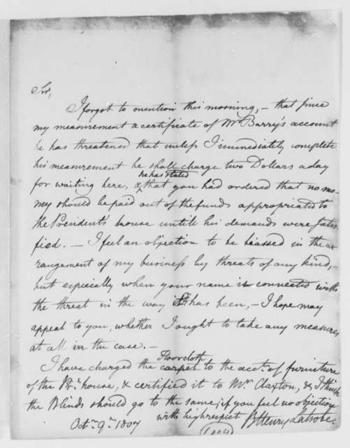 Benjamin H. Latrobe, Surveyor of the Public Buildings to Thomas Jefferson, October 9, 1807